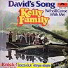 The Kelly Family: David's Song (Who'll Come With Me) hoesje
