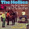 He Ain't Heavy, He's My Brother - The Hollies