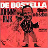 De Bostella - Johnny & Rijk